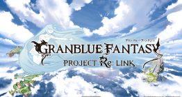《碧藍幻想 Project Re:Link》確定為 PS4 新作,由白金工作室開發
